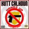 Handz Up [Shut Shit Down]