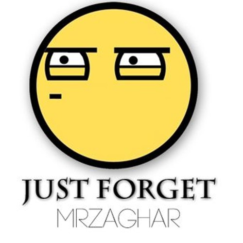 TheMrZaghar - Just Forget