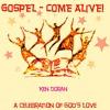 09 God Is For Us - Gospel-Come Alive - Original Version Copyright Kenneth Doran