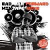 Download Badman Forward Mixtape 2016 - D-Vyb Selecta Mp3