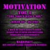 "MOTIVATION VOL4 ""THE 2000'S DANCE CLASSIC MIX"" - DJ ONE"