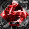 Cacto - The Return (Original Mix) [Free Download]