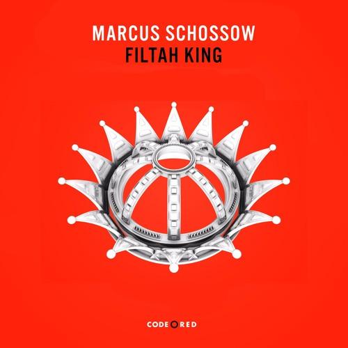 Marcus Schossow - Filtah King (Original Mix)