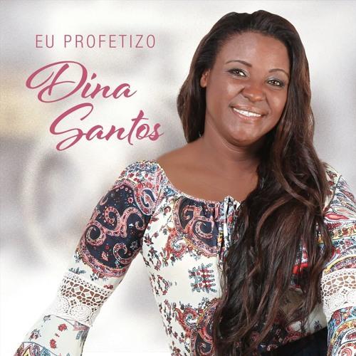 Diná Santos - Eu Profetizo - Playback 2016