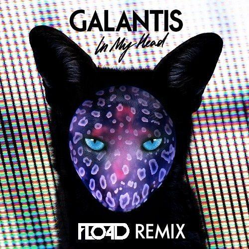 Galantis - In My Head (FLO4D Remix)*Contest Winner*[FREE DL]