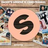 Daddy's Groove Ft. Cimo Fränkel - Back To 94 (Out Now)