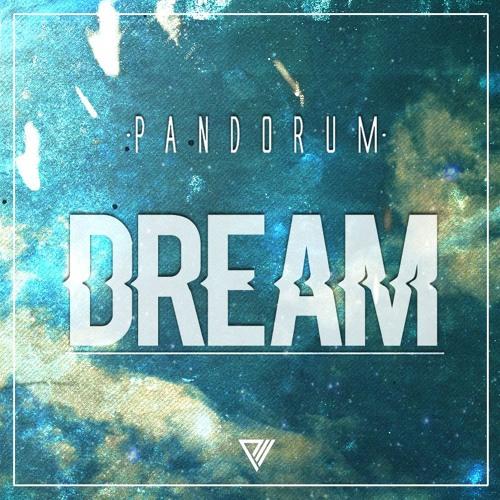 Pandorum - Dream [FREE DL]