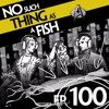 Episode 100: No Such Thing As A Zillion And One