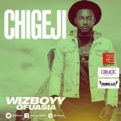 WizBoyy - Chigeji