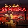 Sembera - Irene Ntale mp3