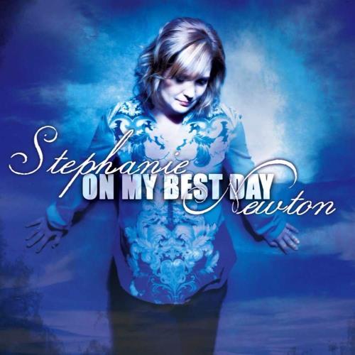 Stephanie Newton - On My Best Day 2