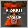 Fade Some Noise Away (Aizakku Mashup) [FREE DOWNLOAD]