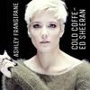 Cold Coffe by EdSheeran-Ashley Frangipane