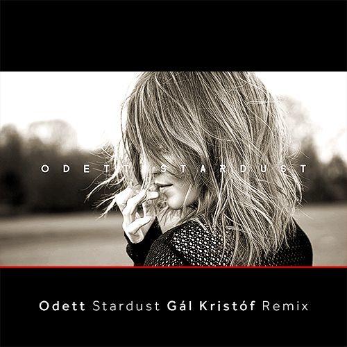 Odett - Gál Kristóf (Remix) Stardust