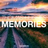 Thomas Hughes - Memories (Original Mix) [FREE DOWNLOAD] [SUPPORTED BY ZACK MARTINO]