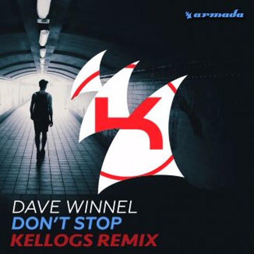 Don't Stop - Dave Winnel (Kellogs Remix)[Free Download]