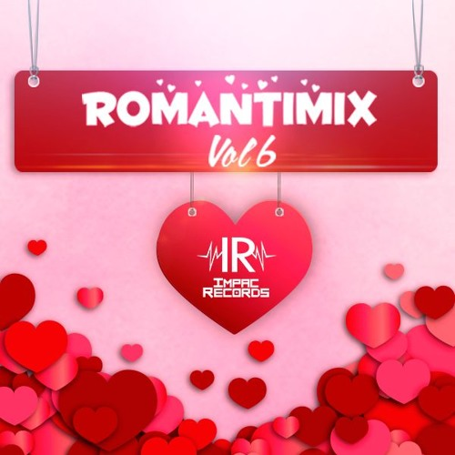 Baixar Romantimix Vol 6 - Romantic In Spanish Hits By Dj Rivera I.R.