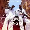 AKA & Diamond Platnumz - Make Me Sing