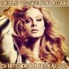 Hello vs See you Again - DJ Ritendra x Jackalz DJ x Adele x Wiz Khalifa x Charlie Puth (Mashup)