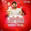 VALENTINES LOVE PARTY (ROMANCE SPECIAL) - DJ ASIF