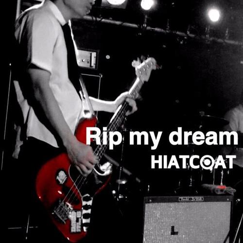 Rip my dream