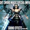 Light Sword Magic Special Impact Sound Effects Vol.02