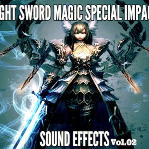 Light Sword Magic Special Impact Sound Effects Vol 02 by