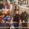 Sukh E - We Rollin ( Jasv Desi Mix )