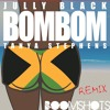 "Jully Black ft. Tanya Stephens ""Bom Bom"" (Remix)"