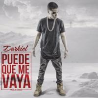 Cover mp3 Darkiel - Puede Que Me Vaya