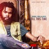 Dre Island - Till This Time [Bread & Butter Riddim](Produced by: Sam Diggy Music)