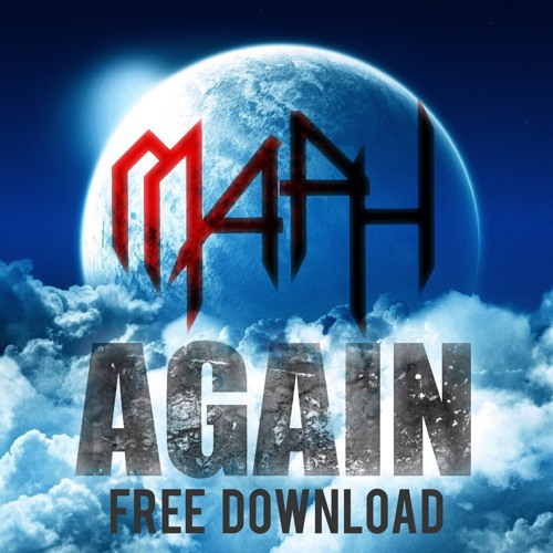 MAPH - AGAIN (RADIO EDIT) FREEDOWNLOAD