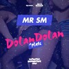 MrSM - DolanDolan - (MY - KARTEL -TRUCHAPLATE)