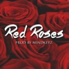 "Dancehall Instrumental - ""Red Roses"""