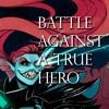 Battle Against A True Hero - Instrumental Mix Cover