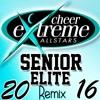 Cheer Extreme Senior Elite - 2016 Remix