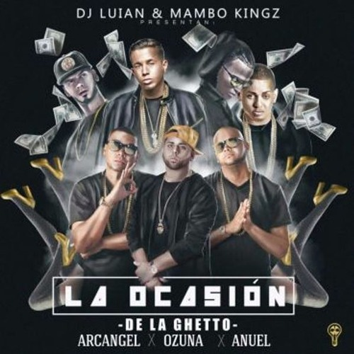 Download La Ocasion - De La Ghetto Ft. Arcangel, Ozuna & Anuel AA