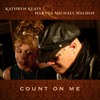 Count On Me Kathryn Keats &  Narada Michael Walden