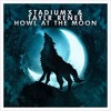 Stadiumx & Taylr Renee - Howl At The Moon (Daav One Bootleg) [Supported by Myon & Shane 54]