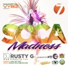 DJ Rusty G - Soca Madness 7