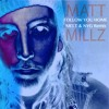 Matt Millz - Follow You Home (MELT & NYG Remix)