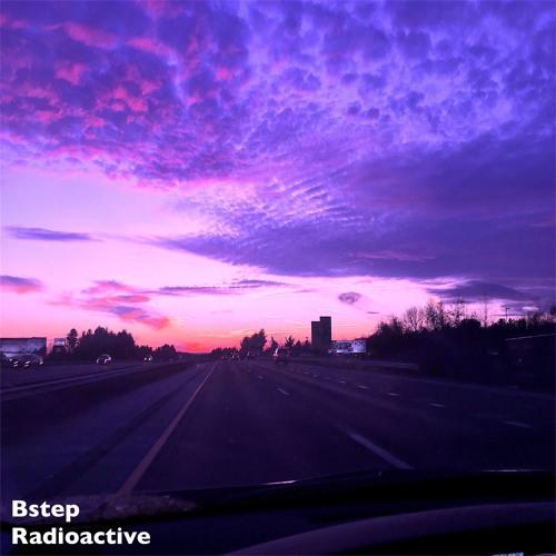 Bstep - Radioactive
