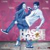 Hasee toh Phasee - Zehnaseeb