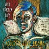 Will Porter-The Acoustic Love Drama Live-4 Get It On The Down Low
