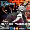 Hor Nach (Mastizaade) Remix By DJ BKy