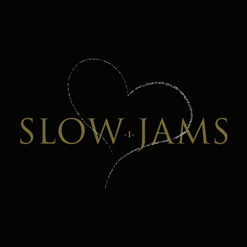 Valentines Slow Jams Chapter 1