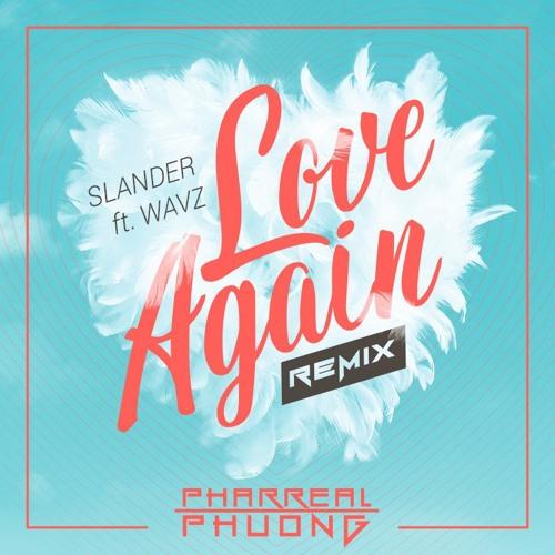 Slander feat. WAVZ - Love Again (Pharreal Phuong Remix)