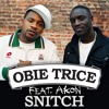Obie Trice ft. Akon - Snitch ( Roanin Remix ) mp3