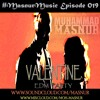 DJ Masnur - Valentine EDM Party 2k16 Special Mix [#MasnurMusic Episode 019]