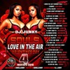 DJJUNKY - SOULS (LOVE IN THE AIR) (VALENTINES DAY) VOL.4 MIXTAPE 2K16